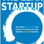 El método Lean Startup: Cómo crear empresas de éxito utilizando la innovación continua, Eric Ries