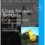 User Stories Applied: For Agile Software Development, Mike Cohn