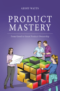 Product Mastery, de buen a gran Product Owner